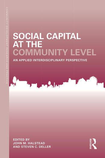 Social Capital at the Community Level An Applied Interdisciplinary Perspective book cover