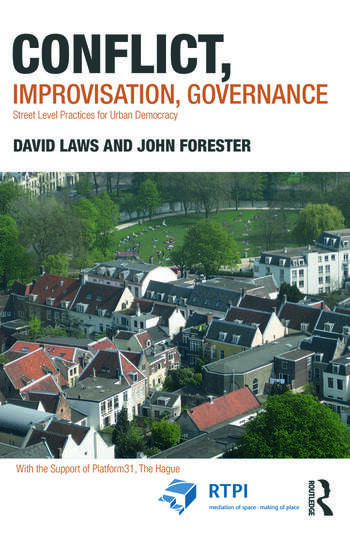 Conflict, Improvisation, Governance Street Level Practices for Urban Democracy book cover
