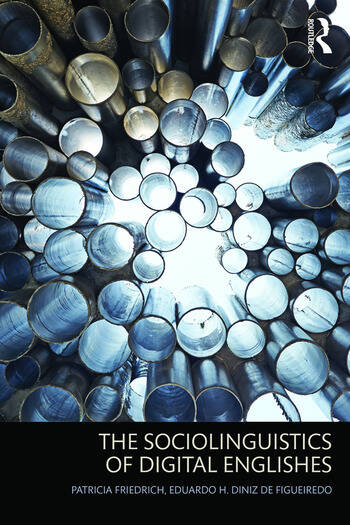 The Sociolinguistics of Digital Englishes book cover