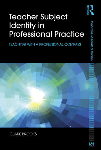 Teacher Subject Identity in Professional Practice Teaching with a professional compass book cover