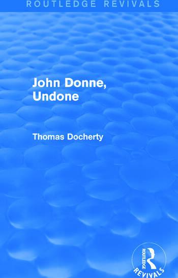 John Donne, Undone (Routledge Revivals) book cover