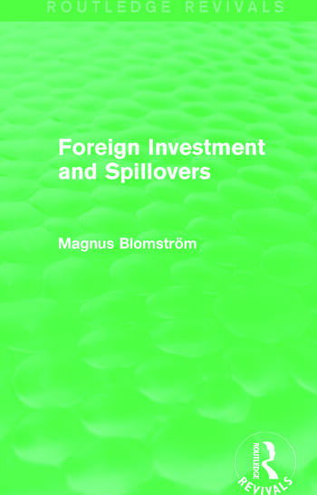 Foreign Investment and Spillovers (Routledge Revivals) book cover