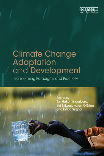 Climate Change Adaptation and Development Transforming Paradigms and Practices book cover