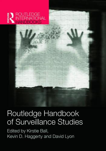 Routledge Handbook of Surveillance Studies book cover