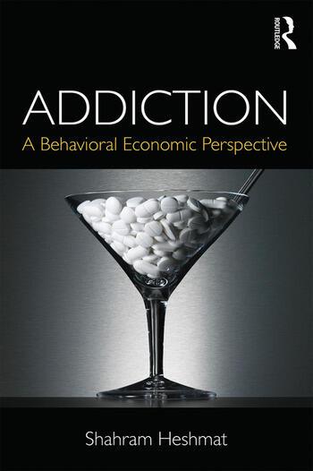 Addiction A Behavioral Economic Perspective book cover