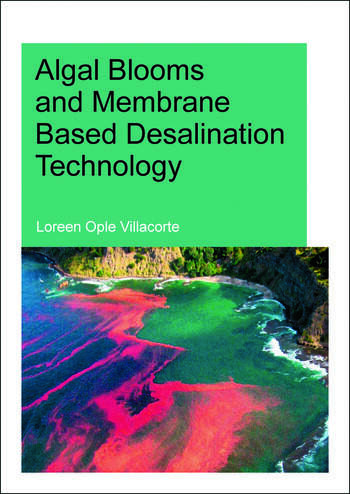 Algal Blooms and Membrane Based Desalination Technology book cover