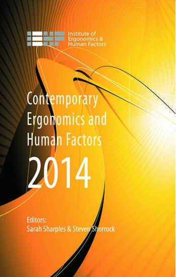 Contemporary Ergonomics and Human Factors 2014 Proceedings of the international conference on Ergonomics & Human Factors 2014, Southampton, UK, 7-10 April 2014 book cover