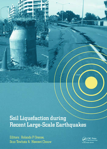 Soil Liquefaction during Recent Large-Scale Earthquakes book cover