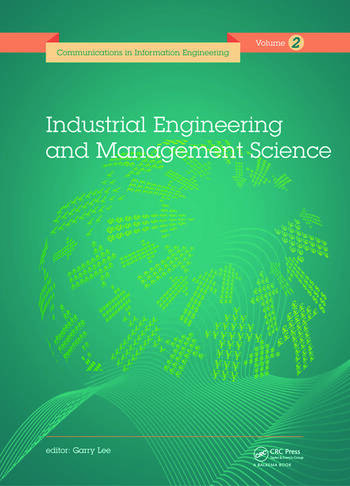 Industrial Engineering and Management Science Proceedings of the 2014 International Conference on Industrial Engineering and Management Science (IEMS 2014), August 8-9, 2014, Hong Kong. book cover