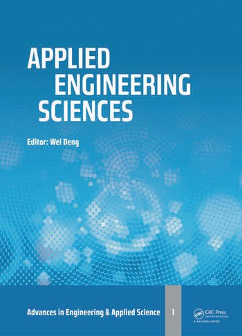 Applied Engineering Sciences Proceedings of the 2014 AASRI International Conference on Applied Engineering Sciences, Hollywood, LA, USA book cover