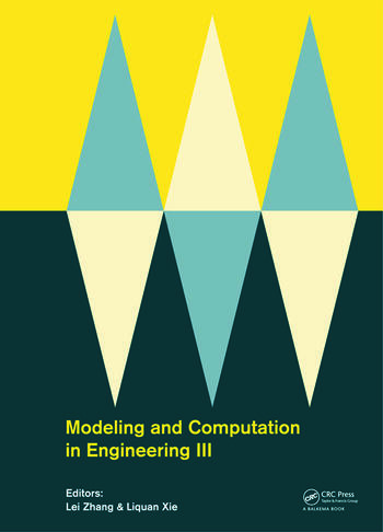 Modeling and Computation in Engineering III Porceedings of the 3rd International Conference on Modeling and Computation in Engineering (CMCE 2014), 28-29 June, 2014 book cover