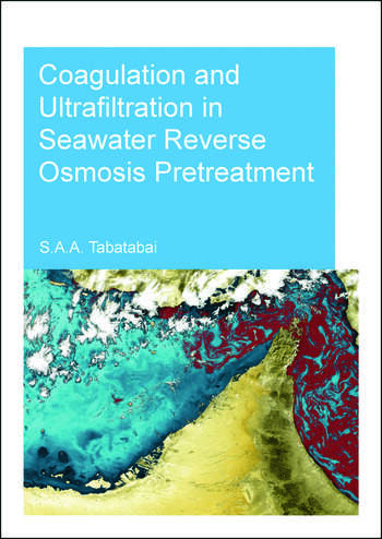 Coagulation and Ultrafiltration in Seawater Reverse Osmosis Pretreatment book cover