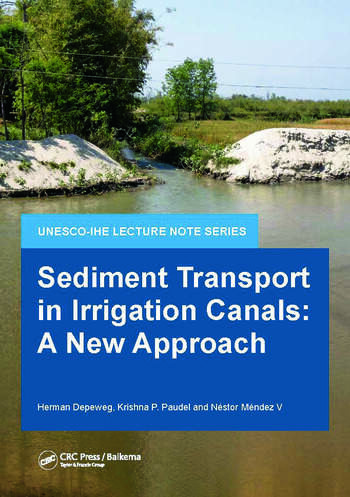 Sediment Transport in Irrigation Canals A New Approach book cover