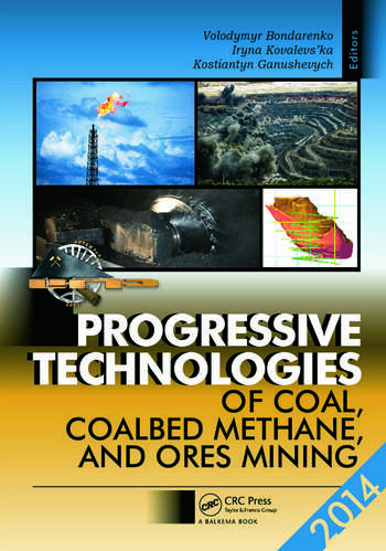 Progressive Technologies of Coal, Coalbed Methane, and Ores Mining book cover