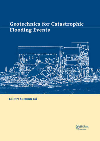 Geotechnics for Catastrophic Flooding Events book cover