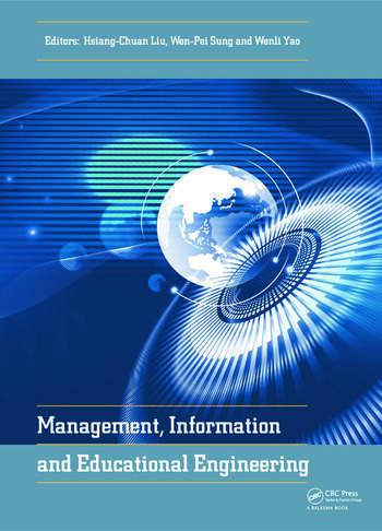 Management, Information and Educational Engineering Proceedings of the 2014 International Conference on Management, Information and Educational Engineering (MIEE 2014), Xiamen, China, November 22-23, 2014 book cover