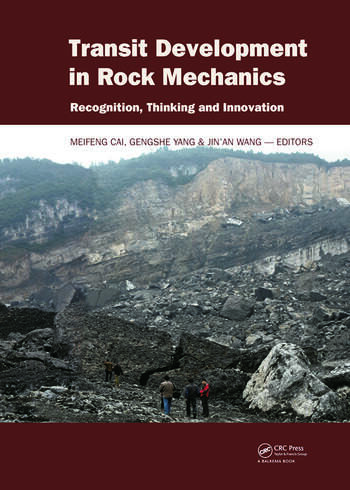 Transit Development in Rock Mechanics Recognition, Thinking and Innovation book cover