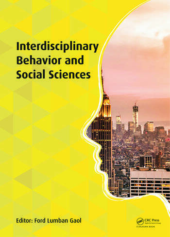 Interdisciplinary Behavior and Social Sciences Proceedings of the 3rd International Congress on Interdisciplinary Behavior and Social Science 2014 (ICIBSoS 2014), 1–2 November 2014, Bali, Indonesia. book cover