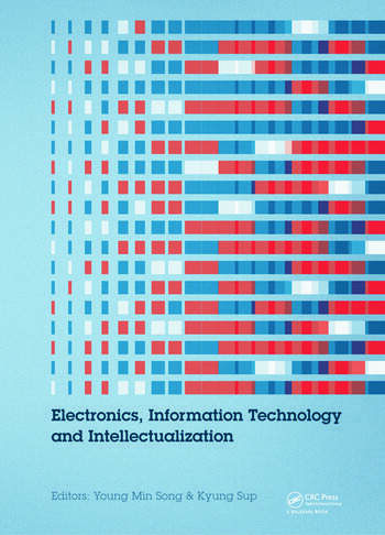 Electronics, Information Technology and Intellectualization Proceedings of the International Conference EITI 2014, Shenzhen, China, 16-17 August 2014 book cover