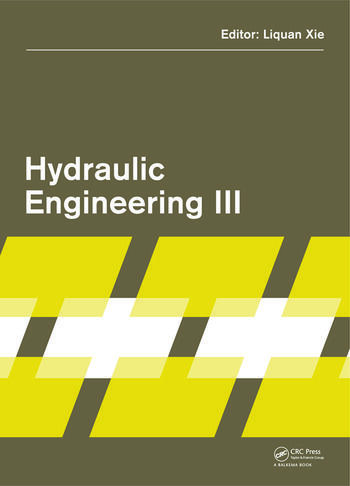 Hydraulic Engineering III Proceedings of the 3rd Technical Conference on Hydraulic Engineering (CHE 2014), Hong Kong, 13-14 December 2014 book cover