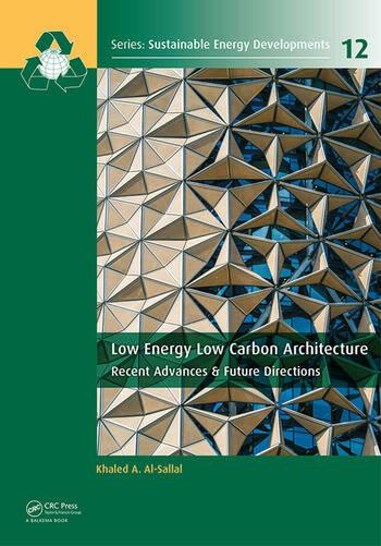 Low Energy Low Carbon Architecture Recent Advances & Future Directions book cover
