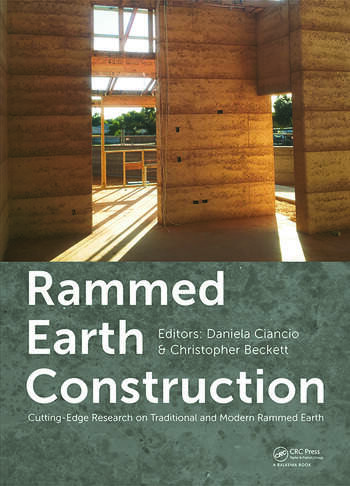 Rammed Earth Construction Cutting-Edge Research on Traditional and Modern Rammed Earth book cover