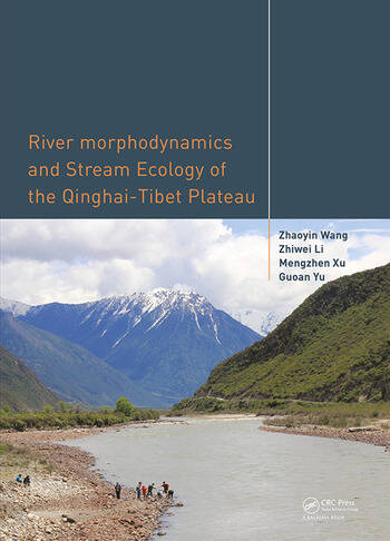 River Morphodynamics and Stream Ecology of the Qinghai-Tibet Plateau book cover