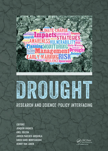 cc5178434 Drought  Research and Science-Policy Interfacing - CRC Press Book