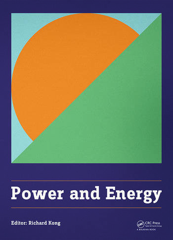 Power and Energy Proceedings of the International Conference on Power and Energy (CPE 2014), Shanghai, China, 29-30 November 2014 book cover
