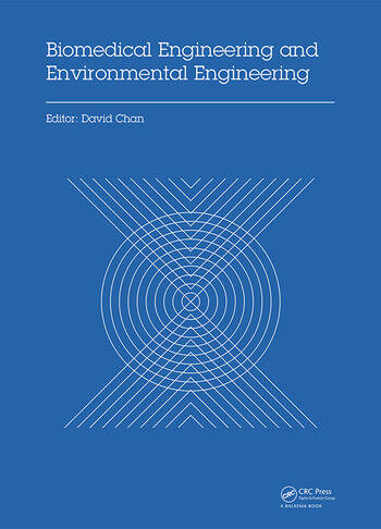 Biomedical Engineering and Environmental Engineering Proceedings of the 2014 2nd International Conference on Biomedical Engineering and Environmental Engineering (ICBEEE 2014), December 24–25, 2014, Wuhan, China book cover