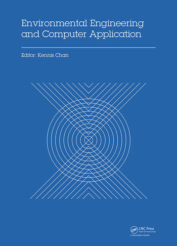 Environmental Engineering and Computer Application Proceedings of the 2014 International Conference on Environmental Engineering and Computer Application (ICEECA 2014), Hong Kong, 25-26 December 2014 book cover