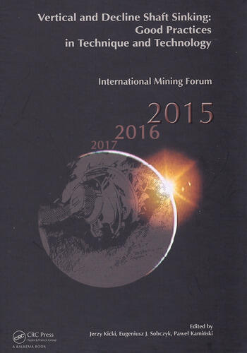 Vertical and Decline Shaft Sinking Good Practices in Technique and Technology, International Mining Forum 2015 book cover