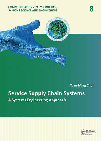 Service Supply Chain Systems A Systems Engineering Approach book cover