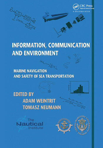 Information, Communication and Environment Marine Navigation and Safety of Sea Transportation book cover