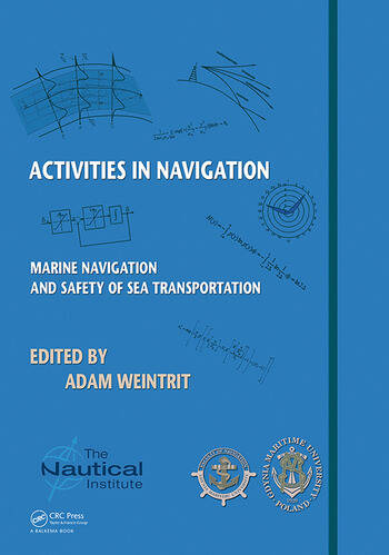 Activities in Navigation Marine Navigation and Safety of Sea Transportation book cover