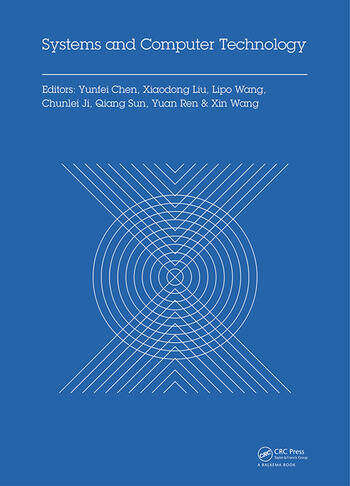 Systems and Computer Technology Proceedings of the 2014 Internaional Symposium on Systems and Computer technology, (ISSCT 2014), Shanghai, China, 15-17 November 2014 book cover