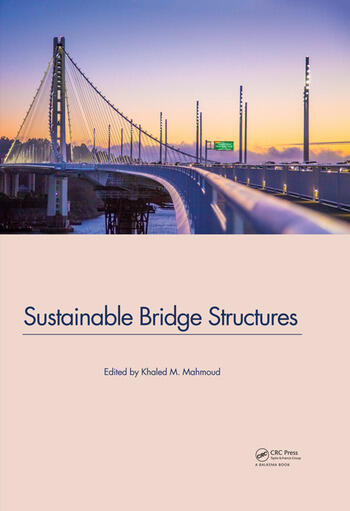 Sustainable Bridge Structures Proceedings of the 8th New York City Bridge Conference, 24-25 August, 2015, New York City, USA book cover
