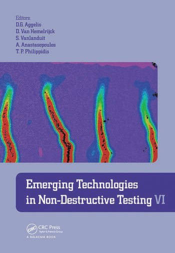 Emerging Technologies in Non-Destructive Testing VI Proceedings of the 6th International Conference on Emerging Technologies in Non-Destructive Testing (Brussels, Belgium, 27-29 May 2015) book cover