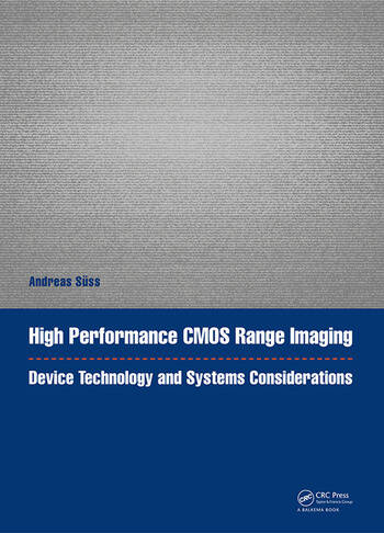 High Performance CMOS Range Imaging Device Technology and Systems Considerations book cover