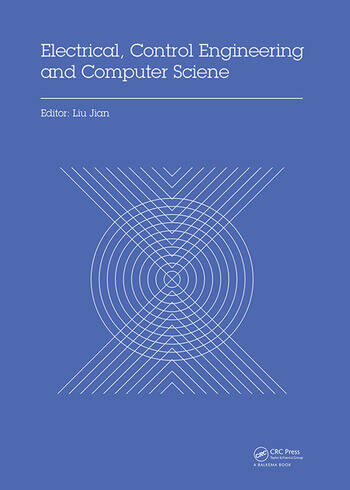 Electrical, Control Engineering and Computer Science Proceedings of the 2015 International Conference on Electrical, Control Engineering and Computer Science (ECECS 2015, Hong Kong, 30-31 May 2015) book cover