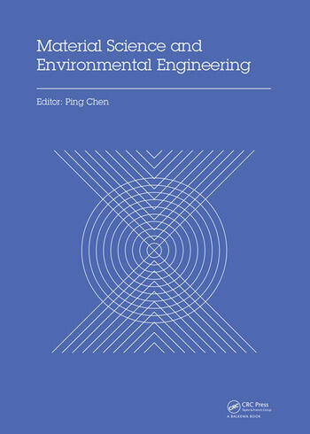 Material Science and Environmental Engineering Proceedings of the 3rd Annual 2015 International Conference on Material Science and Environmental Engineering (ICMSEE2015, Wuhan, Hubei, China, 5-6 June 2015) book cover