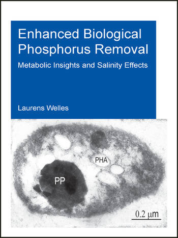 Enhanced Biological Phosphorus Removal Metabolic Insights and Salinity Effects book cover