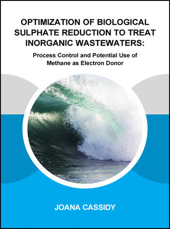Optimization of Biological Sulphate Reduction to Treat Inorganic Wastewaters Process Control and Potential Use of Methane as Electron Donor book cover