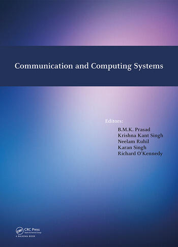 Communication and Computing Systems Proceedings of the International Conference on Communication and Computing Systems (ICCCS 2016), Gurgaon, India, 9-11 September, 2016 book cover