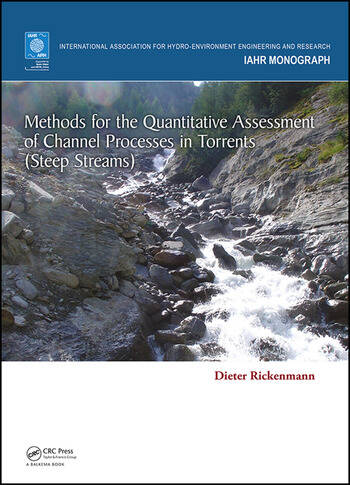 Methods for the Quantitative Assessment of Channel Processes in Torrents (Steep Streams) book cover