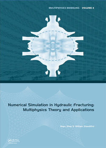 Numerical Simulation in Hydraulic Fracturing: Multiphysics Theory and Applications book cover