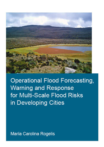 Operational Flood Forecasting, Warning and Response for Multi-Scale Flood Risks in Developing Cities book cover
