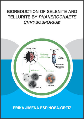 Bioreduction of Selenite and Tellurite by Phanerochaete Chrysosporium book cover