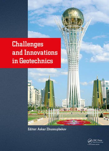 Challenges and Innovations in Geotechnics Proceedings of the 8th Asian Young Geotechnical Engineers Conference, Astana, Kazakhstan, August 5-7, 2016 book cover