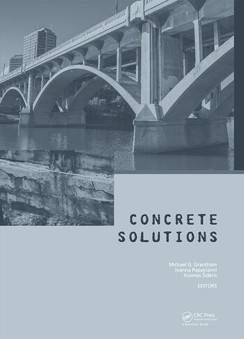 Concrete Solutions Proceedings of Concrete Solutions, 6th International Conference on Concrete Repair, Thessaloniki, Greece, 20-23 June 2016 book cover